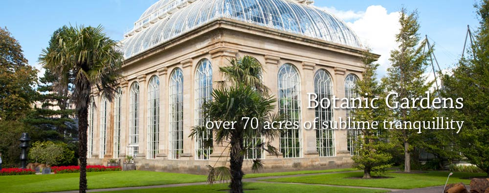 Botanic Gardens - over 70 acres of sublime tranquillity